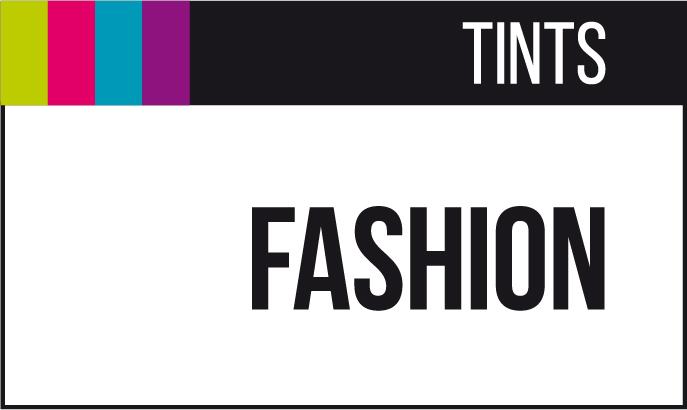 Fashion tints